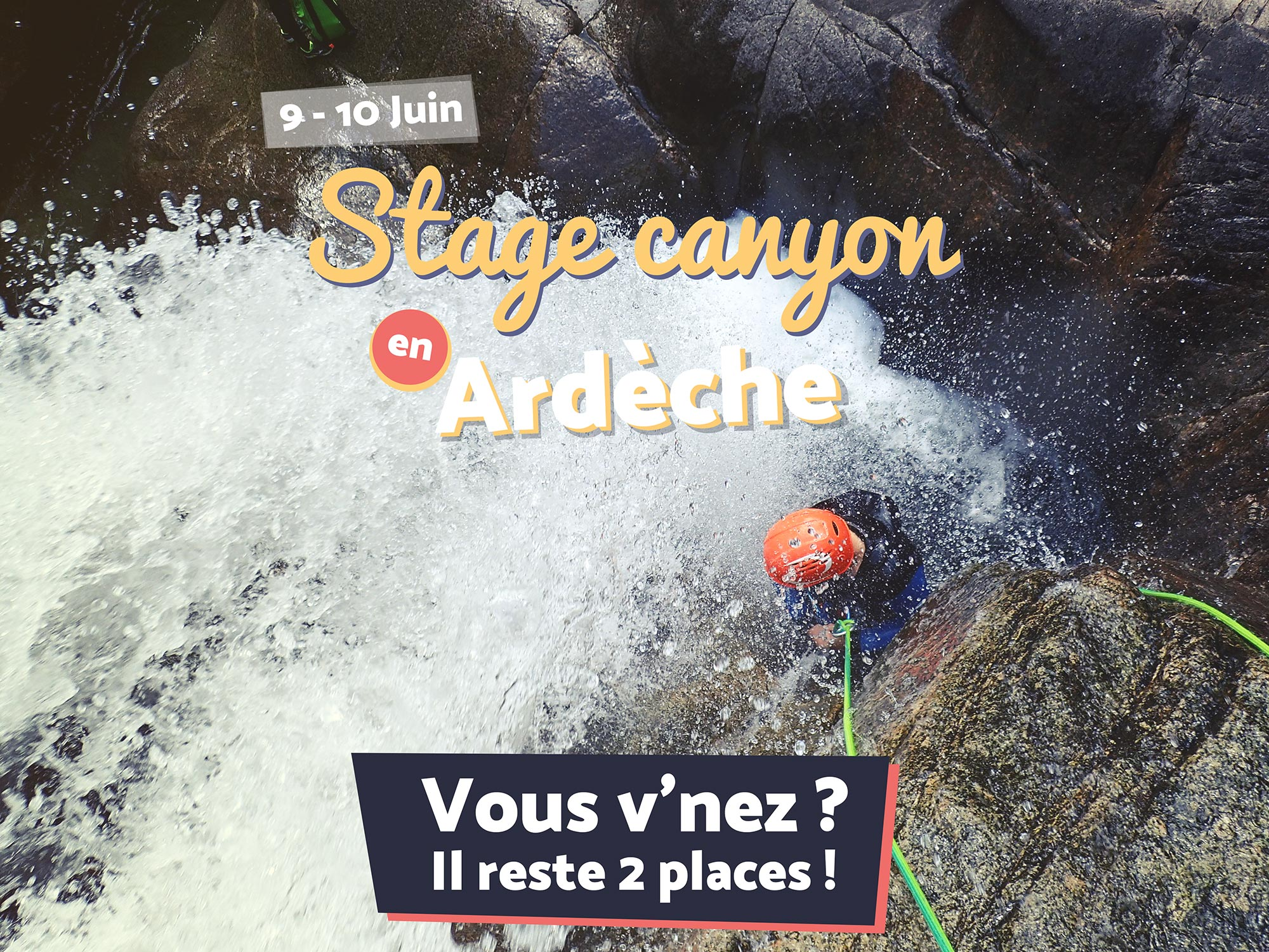Le stage canyoning en Ardèche